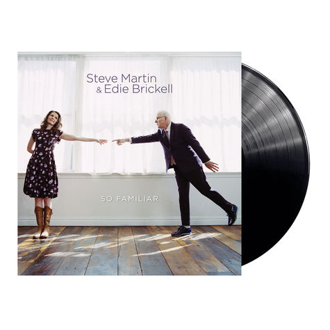Steve Martin & Edie Brickell: So Familiar