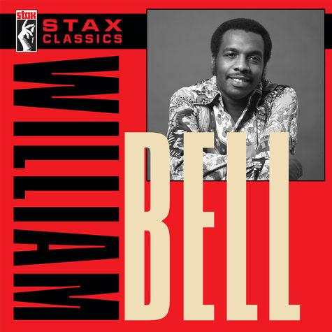 William Bell: Stax Classics