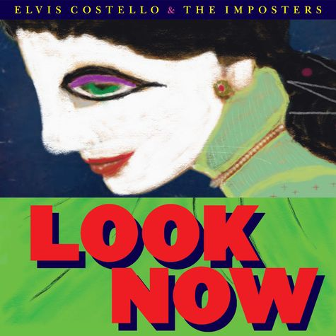 Elvis Costello And The Imposters : Look Now (LP)