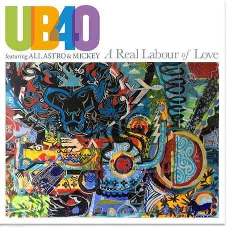 UB40: A Real Labour Of Love (Featuring Ali, Astro & Mickey)