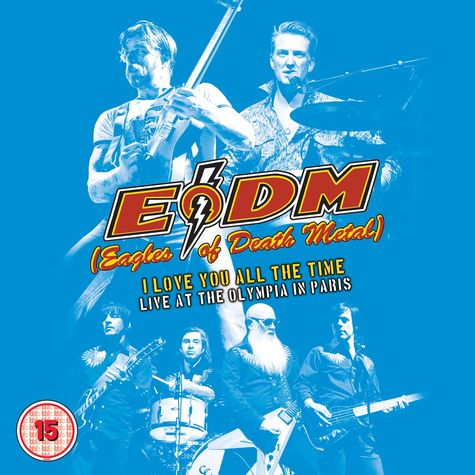 Eagles of Death Metal: I Love You All The Time: Live At The Olympia In Paris (2CD)