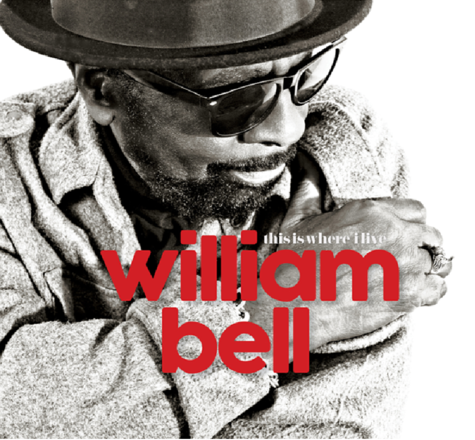 William Bell: This Is Where I Live (CD)