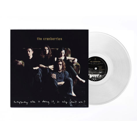 The Cranberries: Everybody Else Is Doing It So Why Can't We (Clear Vinyl)