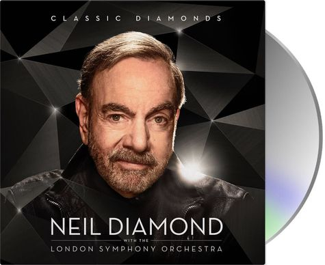 Neil Diamond: Classic Diamonds with the London Symphony Orchestra