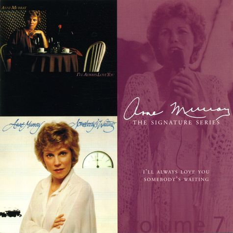 Anne Murray: I'll Always Love You/ Somebody's Waiting