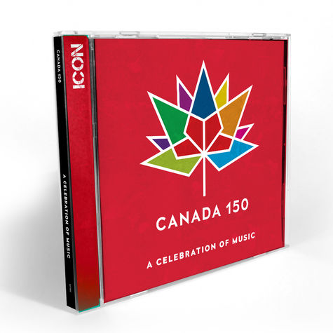 Various Artists: Canada 150: A Celebration Of Music (Icon)