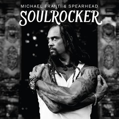 Michael Franti & Spearhead: Soulrocker (CD)