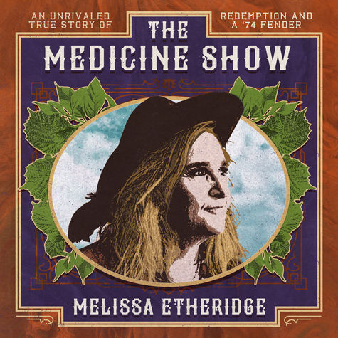 Melissa Etheridge: The Medicine Show