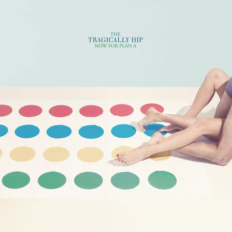 The Tragically Hip: Now For Plan A (CD)