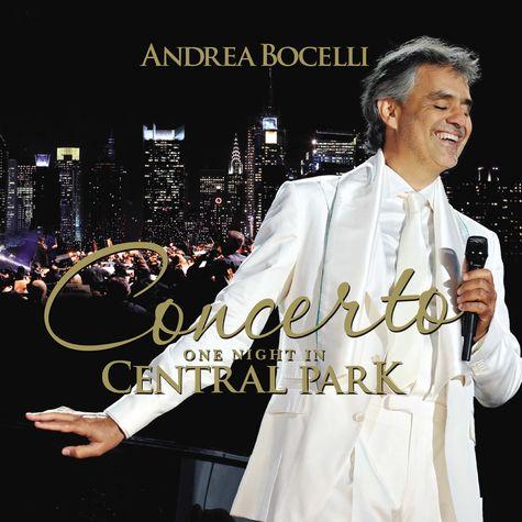 Andrea Bocelli: Concerto: One Night In Central Park