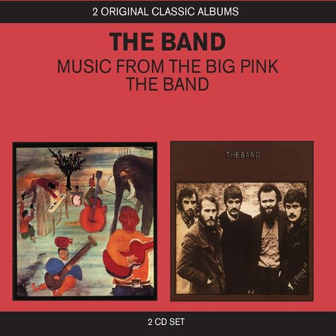 The Band: 2 Original Classic Albums: Music From The Big Pink/ The Band