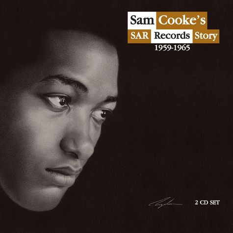 Sam Cooke: SAR Records Story