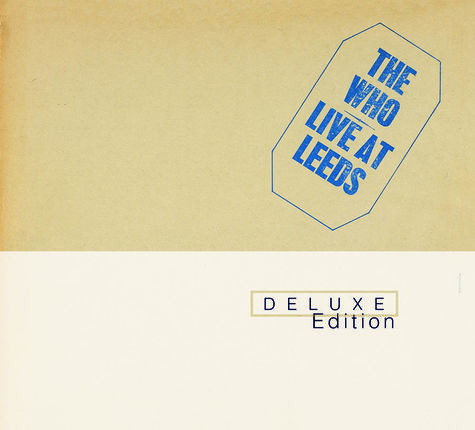 The Who: Live at Leeds (Deluxe Edition)