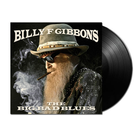 Billy Gibbons: Big Bad Blues (LP)