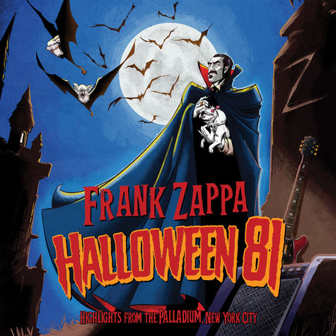 Frank Zappa: Halloween 81: Highlights From The Palladium, New York City