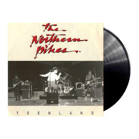 Northern Pikes: Teenland / The Things I Do For Money (7