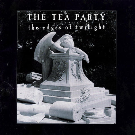 The Tea Party: The Edges Of Twilight (20th Anniversary) (2CD Deluxe)