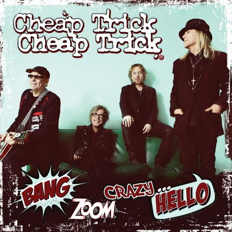 Cheap Trick: Bang Zoom..Crazy Hello (CD)
