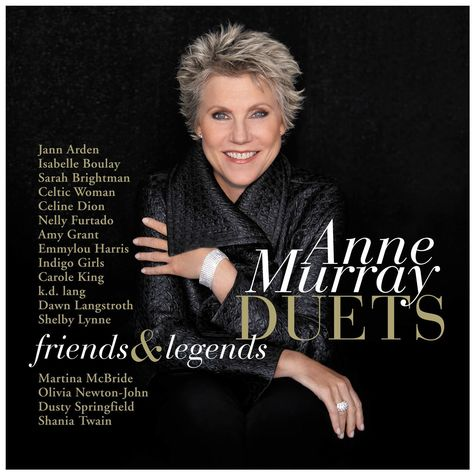 Anne Murray: Duets, Friends & Legends