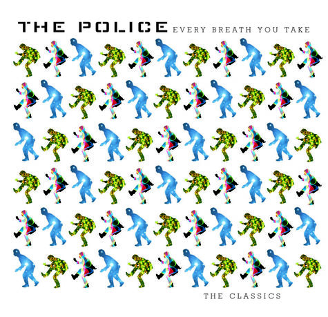 The Police: Every Breath You Take: The Classics