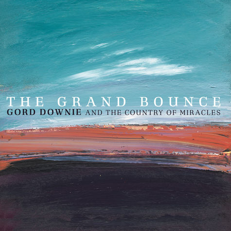 Gord Downie: The Grand Bounce (CD)
