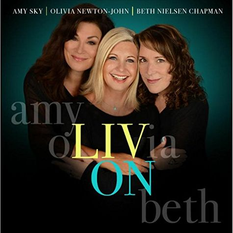 Olivia Newton-John: LIV On (Featuring Amy Sky & Beth Neilsen Chapman) (CD)