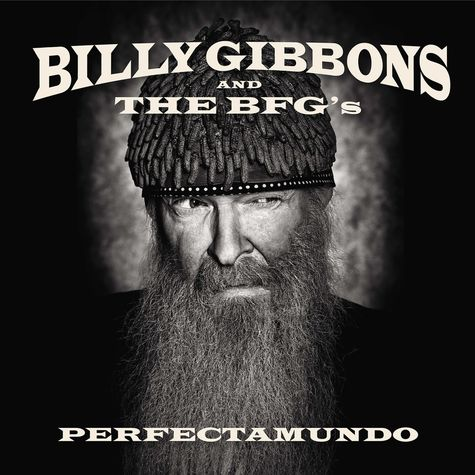 Billy Gibbons and the BFGs: Perfectamundo (CD)