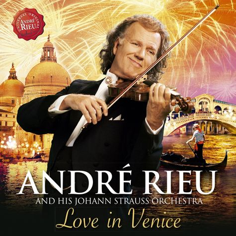 André Rieu: LOVE IN VENICE
