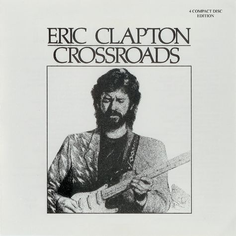Eric Clapton: Crossroads (4 CD Box Set)