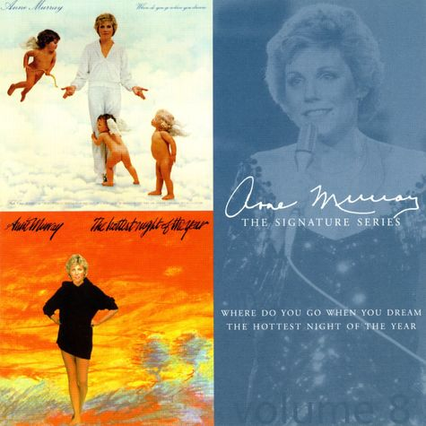 Anne Murray: Where Do You Go When You Dream/ The Hottest Night Of The Year
