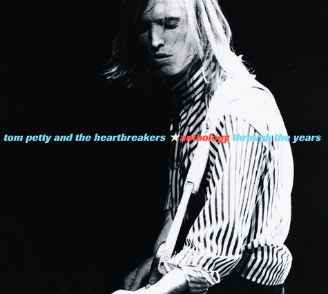 Tom Petty: Anthology: Through The Years
