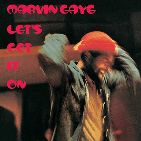 Marvin Gaye: LET'S GET IT ON