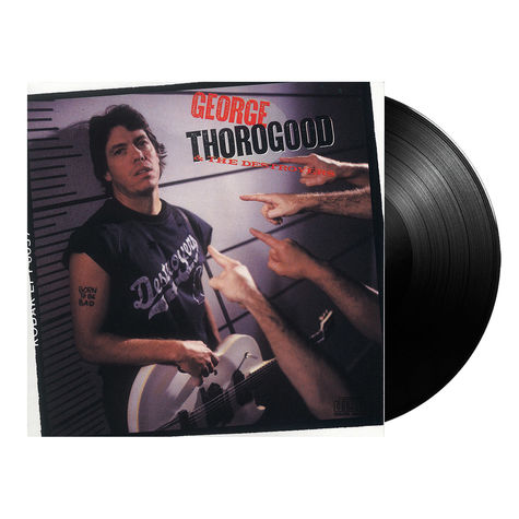 George Thorogood: Born To Be Bad