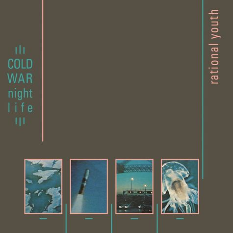 Rational Youth: Cold War Night Life (Deluxe) (CD)