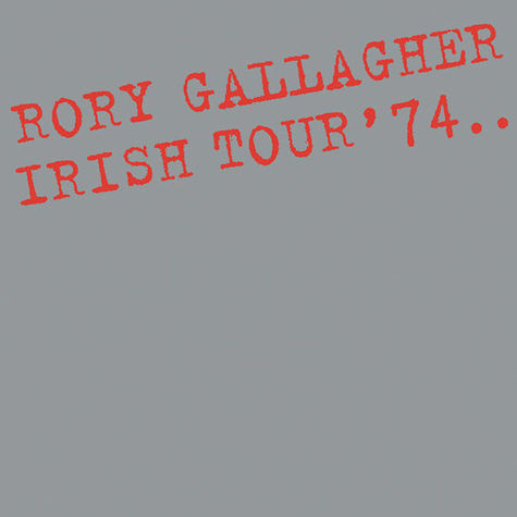 Rory Gallagher: Irish Tour ' 74 (2LP)