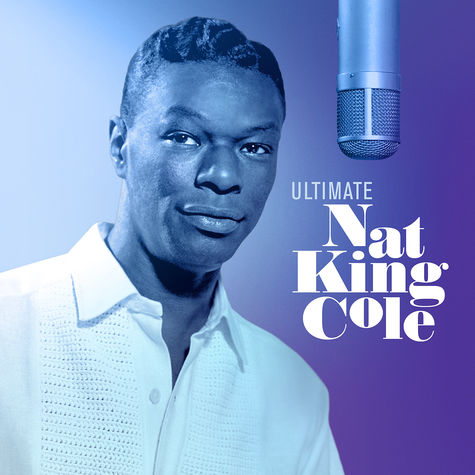 Nat King Cole: Ultimate Nat King Cole  (CD)