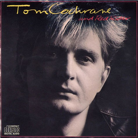 Tom Cochrane: Tom Cochrane & Red Rider