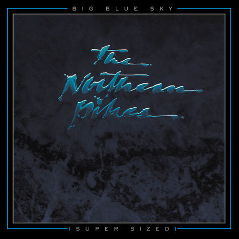 Northern Pikes: Big Blue Sky (Super Sized) 2 CD