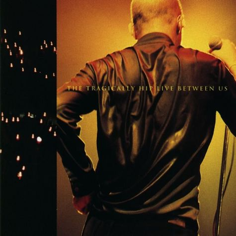 The Tragically Hip: Live Between Us (CD)