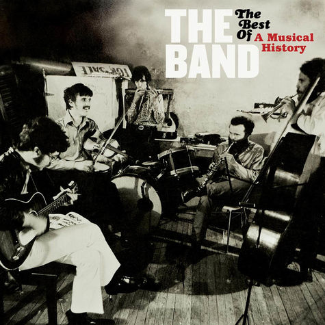 The Band: The Best Of A Musical History