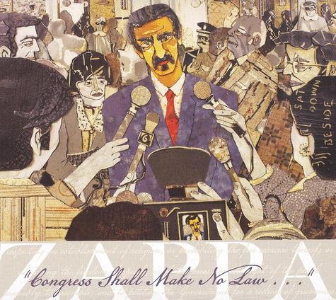 Frank Zappa: Congress Shall Make No Law..
