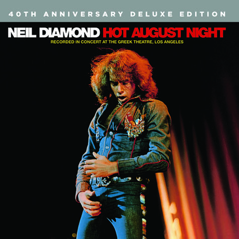 Neil Diamond: Hot August Night (40th Anniversary Deluxe Edition) (2 CD)