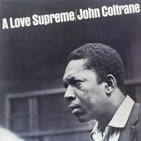 John Coltrane: A Love Supreme (LP)
