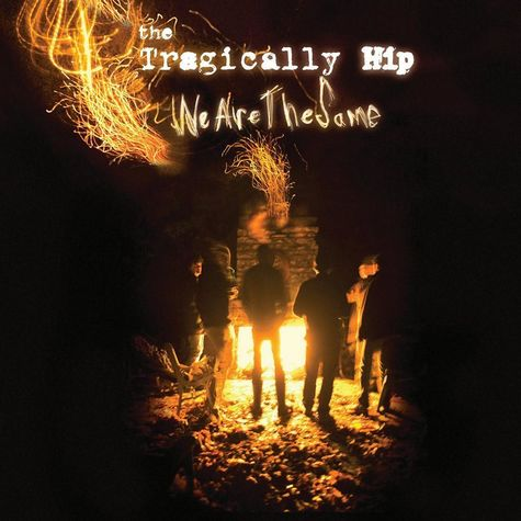 The Tragically Hip: We Are The Same (CD)
