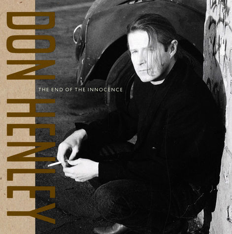 Don Henley: The End Of The Innocence (CD)