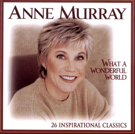 Anne Murray: What A Wonderful World