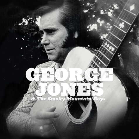 George Jones: George Jones & The Smokey Mountain Boys