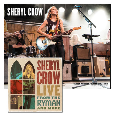 Sheryl Crow: Live From The Ryman & More (Exclusive 2CD with signed litho!)