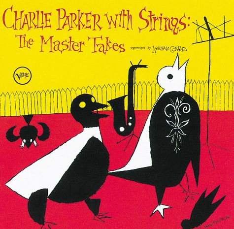 Charlie Parker: CHARLIE PARKER WITH STRINGS: COMPLETE MASTER TAKES