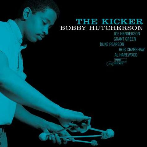 Bobby Hutcherson: The Kicker (Blue Note Tone Poet Series) (LP)
